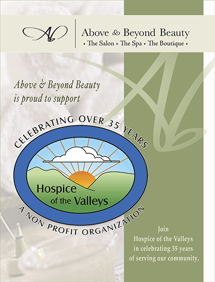 Above & Beyond Beauty is proud to support Hospice of the Valleys